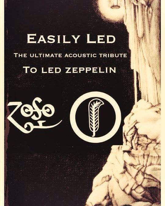 'Easily Led' ~ the ultimate acoustic tribute to Led Zeppelin